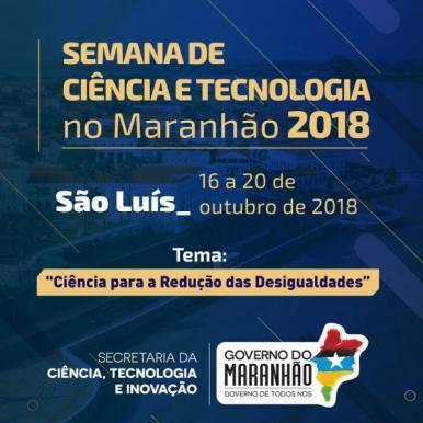 Abertas as inscrições para a Semana Nacional de Ciência e Tecnologia no MA