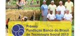 Fundação Banco do Brasil prorroga inscrições do Prêmio de Tecnologia Social até 21 de junho