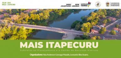 Governo lança publicação com estudos técnicos sobre a bacia do Rio Itapecuru