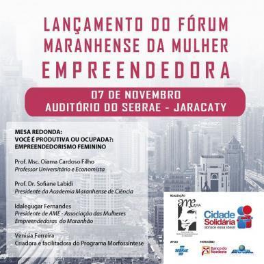 São Luís vai sediar Fórum Maranhense da Mulher Empreendedora
