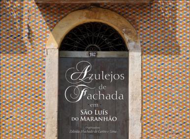 Livro sobre a azulejaria do Maranhão será lançado nessa sexta (25)